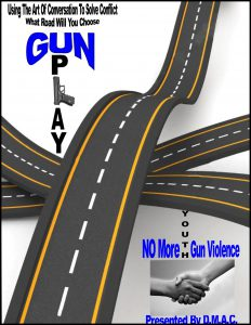 "Poster for Gun Play presentation. Displays graphic of roadways overlapping with with caption ""What Road Will You Choose"""